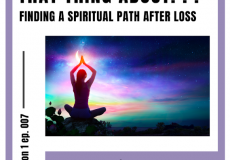 leslie saglio podcast one more thing before you go finding a spiritual path after loss