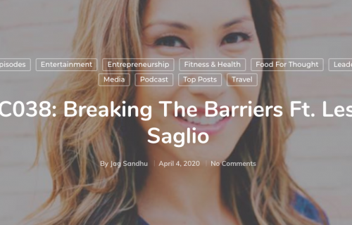 The International Connection podcast Breaking the Barriers entrepreneurship Leslie Saglio